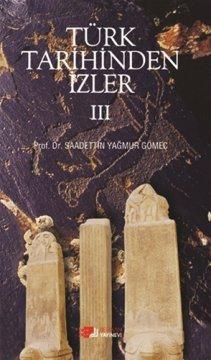 Türk Tarihinden İzler III