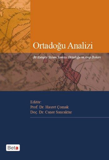 Ortadoğu Analizi - İki Kutuplu Sistem Sonrası Ortadoğu ve Arap Baharı