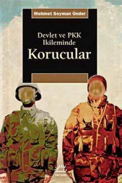 Devlet ve PKK İkileminde Korucular