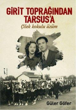 Girit Toprağından Tarsus'a Çilek Kokulu Üzüm