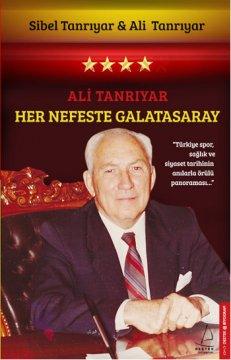 Ali Tanrıyar Her Nefeste Galatasaray