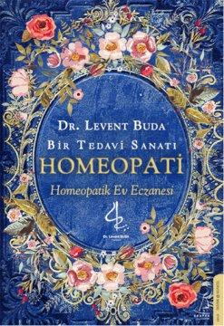 Bir Tedavi Sanatı Homeopati