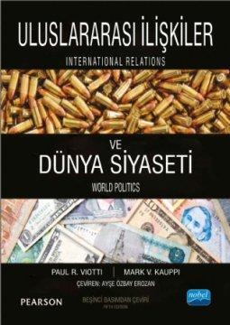 Uluslararası İlişkiler ve Dünya Siyaseti - International Relations And World Politics