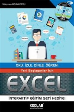 Yeni Başlayanlar İçin Excel - Oku, İzle, Dinle, Öğren!