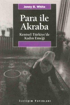 Para ile Akraba - Kentsel Türkiye'de Kadın Emeği