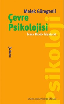 Çevre Psikolojisi - İnsan Mekan İlişkileri