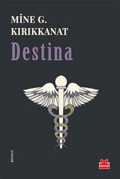 """DestinaHenüz yaşanmamış yakın bir geleceği anlattığı Destina'da """"Bu romanda yazılı her şey doğru, hiçbir şey gerçek d"""