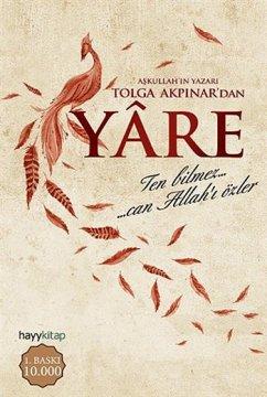 Yare - Ten Bilmez Can Allah'ı Özler