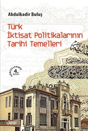 Türk İktisat Politikalarının Tarihi Temelleri