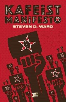 Kafeist Manifesto - Kötü Kahveye Son