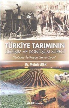 Türkiye Tarımının Değişim ve Dönüşüm Süreci