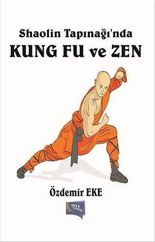 Shaolin Tapınağın'nda Kung Fu ve Zen