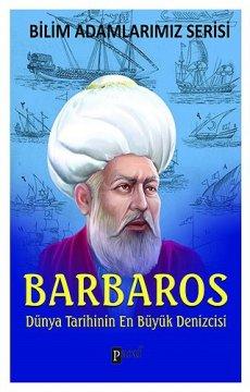 Barbaros - Dünya Tarihinin En Büyük Denizcisi