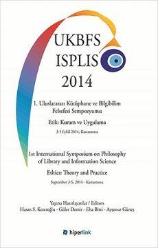 1. Uluslararası Kütüphane ve Bilgibilim Felsefesi Sempozyumu