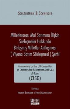 Milletlerarası Mal Satımına İlişkin Sözleşmeler hakkında Birleşmiş Milletler Antlaşması (Viyana Satım Sözleşmesi) Şerhi