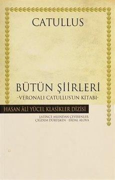 Catullus - Bütün Şiirleri - Hasan Ali Yücel Klasikleri