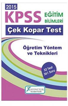 KPSS Eğitim Bilimleri Öğretim Yöntem ve Teknikleri Çek Kopar Yaprak Test 2015