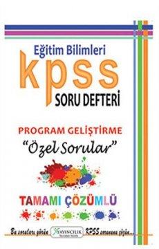 KPSS Eğitim Bilimleri Program Geliştirme Tamamı Çözümlü Soru Defteri 2015