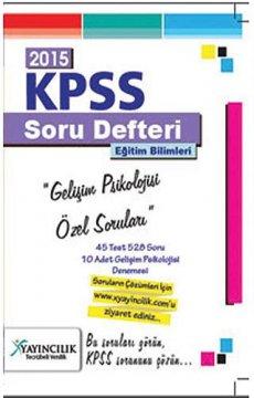 KPSS Eğitim Bilimleri Gelişim Psikolojisi Özel Soruları 2015