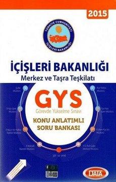 GYS İçişleri Bakanlığı Merkez ve Taşra Teşkilatı Konu Anlatımlı Soru Bankası 2015