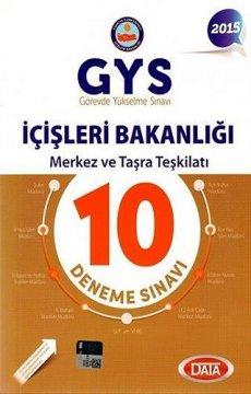 GYS İçişleri Bakanlığı Merkez ve Taşra Teşkilatı 10 Deneme Sınavı 2015