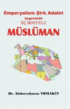 Emperyalizm, Sirk, Adalet Üçgeninde Üç Boyutlu Müslüman
