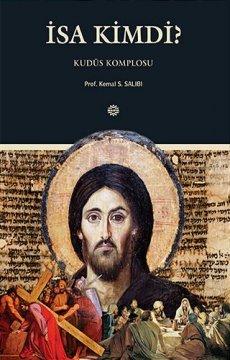 İsa Kimdi? - Kudüs Komplosu