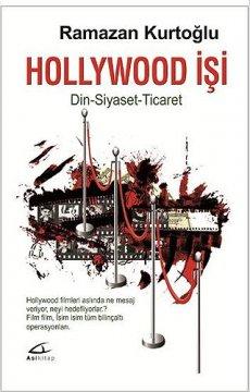 Hollywood İşi Din - Siyaset - Ticaret