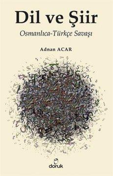 Dil ve Şiir - Osmanlıca-Türkçe Savaşı