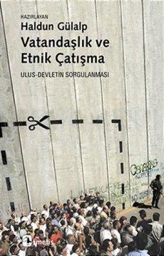 Vatandaşlık ve Etnik Çatışma | Ulus - Devletin Sorgulanması