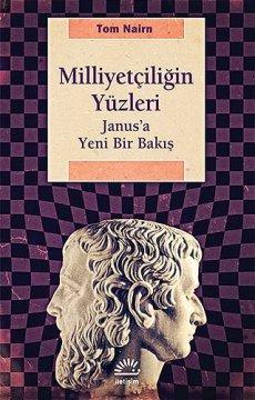 Milliyetçiliğin Yüzleri | Janus'a Yeni Bir Bakış