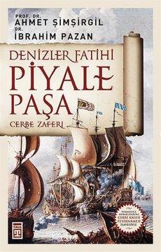 Denizler Fatihi Piyale Paşa | Cerbe Zaferi