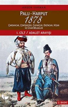 Palu - Harput 1878 | 1. Cilt - Adalet Arayışı 2. Cilt - Raporlar ( 2 Kitap Takım Kutulu )