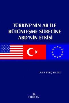 Türkiye'nin AB İle Bütünleşme Sürecine ABD'nin Etkisi