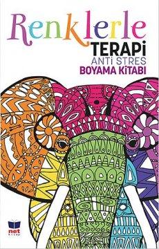 Renklerle Terapi | Anti Stres Boyama Kitabı