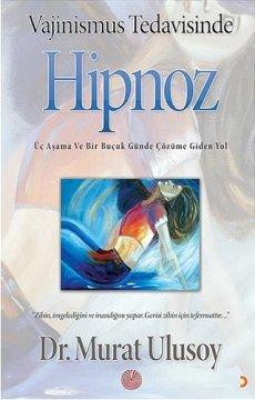 Vajinismus Tedavisinde Hipnoz | Üç Aşama ve Bir Buçuk Günde Çözüme Giden Yol