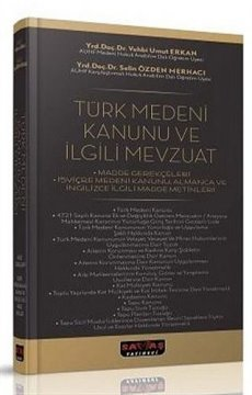 Türk Medeni Kanunu ve İlgili Mevzuat