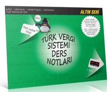 Türk Vergi Sistemi Ders Notları   Altın Seri Akıllı Notlar Dizisi