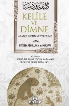 Kelile ve Dimne | Arapça Metin ve Tercüme