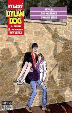 Dylan Dog Maxi 2. Albüm | Tutulma - Göz Kararması - Günahın Bedeli