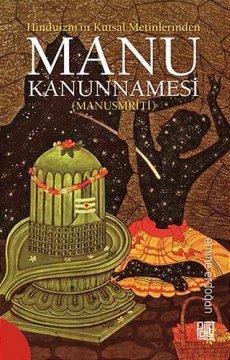 Hinduizm'in Kutsal Metinlerinden Manu Kanunnamesi | Manusmriti