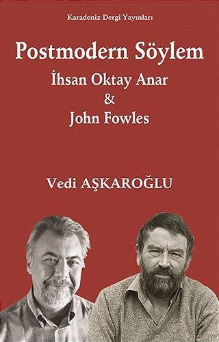 Postmodern Söylem   İhsan Oktay Anar John Fowles