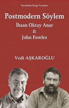 Postmodern Söylem | İhsan Oktay Anar John Fowles