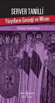 Yüzyılların Gerçeği ve Mirası | II. Cilt