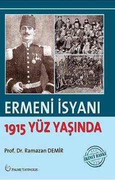 Ermeni İsyanı | 1915 Yüz Yaşında