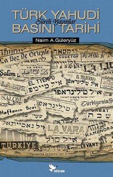 Türk Yahudi Basını Tarihi | Süreli Yayınlar