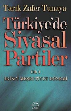 Türkiye'de Siyasal Partiler | Cilt 1