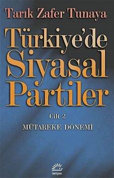 Türkiye'de Siyasal Partiler | Cilt 2