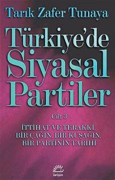 Türkiye'de Siyasal Partiler | Cilt 3