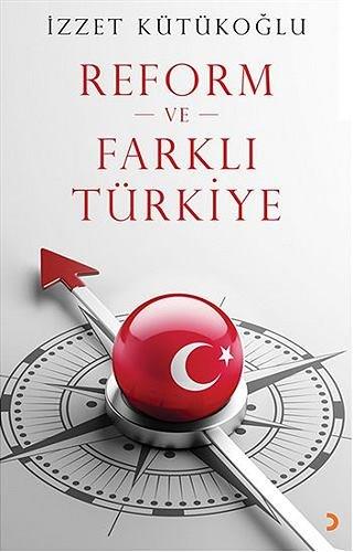 Reform ve Farklı Türkiye